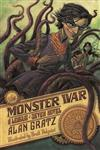 The Monster War: A League of Seven Novel
