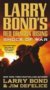 Larry Bond's Red Dragon Rising: Shock of War