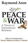 Peace and War: A Theory of International Relations