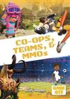 Co-Ops, Teams, and Mmos