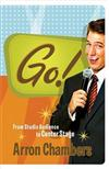 Go!: From Studio Audience to Center Stage