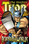 Thor (revised Edition): Across All Worlds