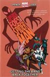 Superior Foes Of Spider-man, The Volume 1: Getting The Band Back Together