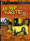 Jump Write In!: Creative Writing Exercises for Diverse Communities, Grades 6-12
