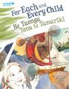 For Each and Every Child: He Taonga Tonu Te Tamariki