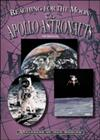 Reaching for the Moon: The Apollo Astronauts