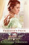 Freedom's Price: A Novel