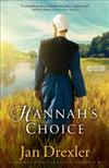 Hannah's Choice: A Novel