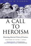 A Call to Heroism: Renewing America's Vision of Greatness