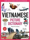 Vietnamese Picture Dictionary: Learn 1500 Vietnamese Words and Expressions - The Perfect Resource for Visual Learners of All Ages (Includes Online Audio)