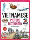 Vietnamese Picture Dictionary: Learn 1,500 Vietnamese Words and Expressions - The Perfect Resource for Visual Learners of All Ages (Includes Online Audio)