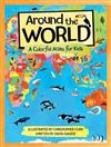 Around the World: A Colorful Atlas for Children