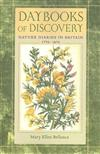Daybooks of Discovery: Nature Diaries in Britain, 1770-1870
