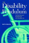 The Disability Pendulum: The First Decade of the Americans With Disabilities Act