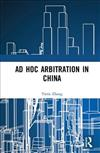 Ad Hoc Arbitration in China
