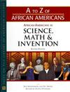 African Americans in Science, Math, and Invention (A to Z of African Americans)
