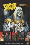 Twisted Journeys 7: Vampire Hunt