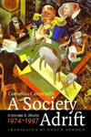 A Society Adrift: Interviews and Debates, 1974-1997