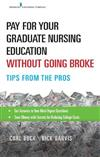 Secrets to Paying for Your Graduate Nursing Education