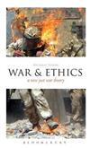 War and Ethics: A New Just War Theory