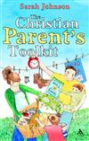 The Christian Parents Toolkit