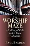 Worship Maze: Finding a Style to Fit Your Church