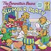 Berenstain Bears and the Slumber Party