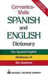 Cervantes-Walls Spanish and English Dictionary