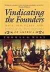 Vindicating the Founders: Race, Sex, Class, and Justice in the Origins of America