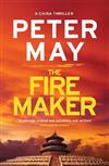 The Firemaker: China Thriller 1