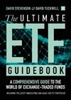 The Ultimate ETF Guidebook: A Comprehensive Guide to the World of Exchange Traded Funds - Including the Latest Innovations and Ideas for ETF Portfolios