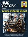 HMS Victory Manual: An Insight into Owning, Operating and Maintaining the Royal Navy'S