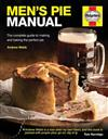 Men's Pie Manual: The step-by-step guide to making perfect pies