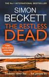 The Restless Dead: The unnervingly menacing David Hunter thriller