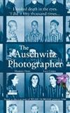 The Auschwitz Photographer: Based on the true story of Wilhelm Brasse prisoner 3444