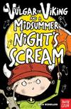 Vulgar the Viking and a Midsummer Night's Scream