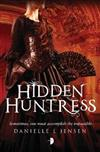 Hidden Huntress: Book Two of the Malediction Trilogy