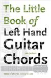 The Little Book of Left Hand Guitar Chords