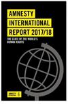 Amnesty International Report 2017/2018: The state of the world's human rights