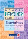 Memory Joggers: Entertainers