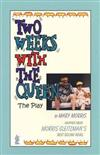 Two Weeks with the Queen: the play