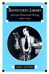 Dayneford's Library: American Homosexual Literature, 1900-13