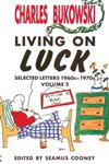 Living on Luck Selected Letters Volume 2