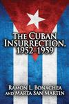 Cuban Insurrection 1952-1959