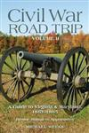 Civil War Road Trip, Volume II: A Guide to Virginia & Maryland, 1863-1865
