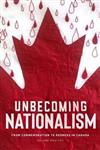 Unbecoming Nationalism: From Commemoration to Redress in Canada