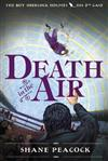 Death In The Air: The Boy Sherlock Holmes, His Second Case