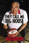They Call Me Big House