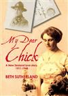 My Dear Chick: A New Zealand Love Story, 1911-1948