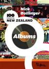 Nick Bollinger's 100 Essential New Zealand Albums
